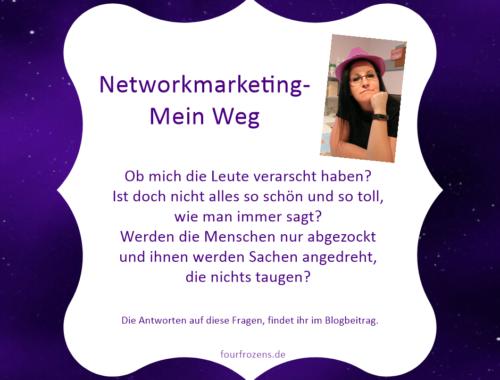 Networkmarketing, mein Weg nach den ersten vier Wochen